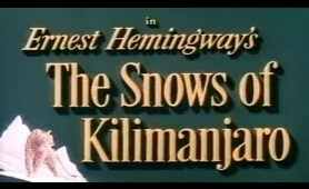The Snows of Kilimanjaro - Gregory Peck, Ava Gardner, Susan Hayward 1952