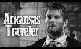 Arkansas Traveler | Western Movie | Full Length Film | Free To Watch