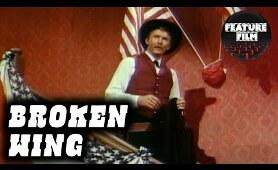 WESTERN MOVIES | Broken Wing | Full length free movie