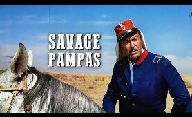 Savage Pampas | COWBOY MOVIE | Western Feature Film | Full Length | Free Movies on YouTube