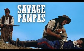 Savage Pampas | WESTERN Movie in Full Length | Free Movie | English | HD | Full Movie