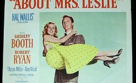 """SHIRLEY BOOTH Movie: """"ABOUT MRS LESLIE"""" 1954 With Robert Ryan"""