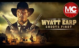 Wyatt Earp Shoots First | 2019 Western