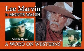 Lee Marvin! Oliver Reed! Slim Pickens! Rodeos! with Mitch Ryan A WORD ON WESTERNS
